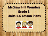 McGraw Hill Wonders Units 1-6 Lesson plans
