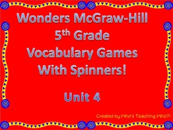 McGraw-Hill Wonders Vocab. Game Unit 4