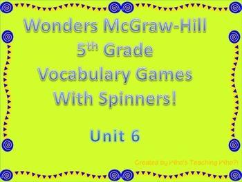 McGraw-Hill Wonders Vocab. Game Unit 6