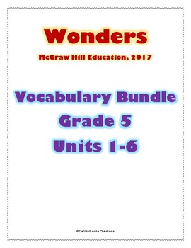 McGraw Hill Wonders Vocabulary Bundle, Grade 5, Units 1-6