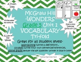 Grade 5 McGraw Hill Wonders Vocabulary Trifolds - unit 1