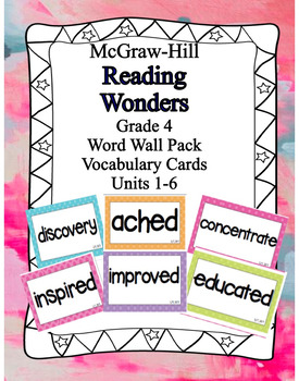 WONDERS Vocabulary Words Unit 1-6 BUNDLE (ENTIRE YEAR) 4th grade