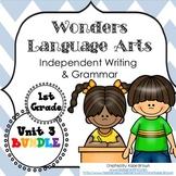 Wonders Writing 1st grade Language Arts Writing and Grammar Unit 3 Bundle