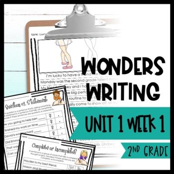 Wonders Writing and Grammar: 2nd Grade Unit 1 Week 1