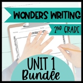 Wonders Writing and Grammar 2nd Grade Unit 1 Bundle
