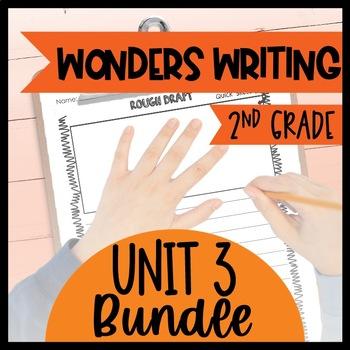 Wonders Writing and Grammar 2nd Grade Unit 3 Bundle