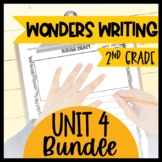 Wonders Writing and Grammar 2nd Grade Unit 4 Bundle