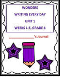 McGraw Hill Wonders Writing Every Day Ideas Journal: Unit 1 Grade 4