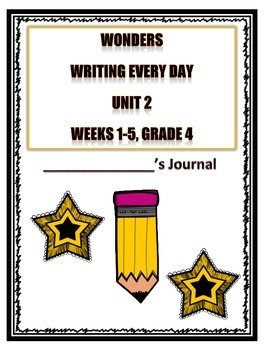 McGraw Hill Wonders Writing Every Day Ideas Journal: Unit