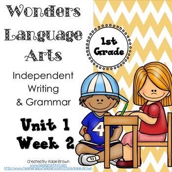 Wonders Writing and Grammar: 1st Grade Unit 1 Week 2