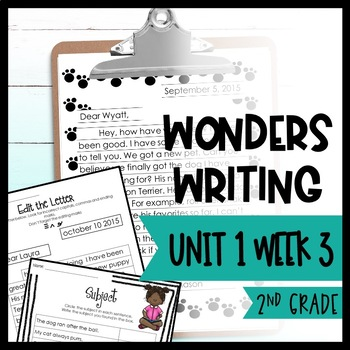 Wonders Writing and Grammar 2nd Grade Unit 1 Week 3