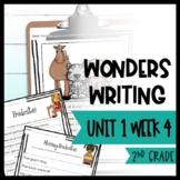 Wonders Writing and Grammar 2nd Grade Unit 1 Week 4