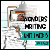 Wonders Writing and Grammar 2nd Grade Unit 1 Week 5
