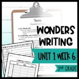 Wonders Writing and Grammar: 2nd Grade Unit 1 Week 6
