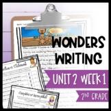 Wonders Writing and Grammar 2nd Grade Unit 2 Week 1