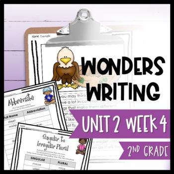 Wonders Writing and Grammar 2nd Grade Unit 2 Week 4