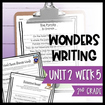 Wonders Writing and Grammar: 2nd Grade Unit 2 Week 5