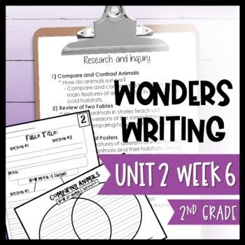 Wonders Writing and Grammar: 2nd Grade Unit 2 Week 6