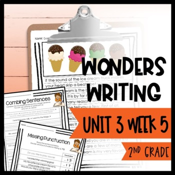 Wonders Writing and Grammar: 2nd Grade Unit 3 Week 5