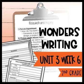 Wonders Writing and Grammar 2nd Grade Unit 3 Week 6