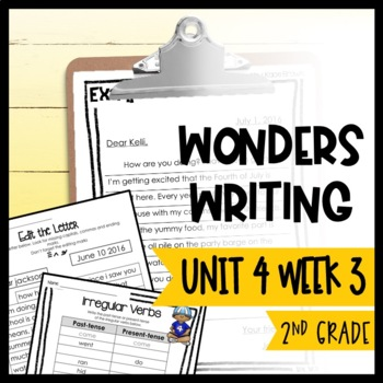 Wonders Writing and Grammar: 2nd Grade Unit 4 Week 3