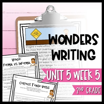 Wonders Writing and Grammar: 2nd Grade Unit 5 Week 5