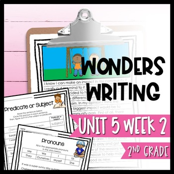 Wonders Writing and Grammar 2nd Grade Unit 5 Week 2