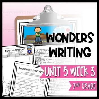 Wonders Writing and Grammar 2nd Grade Unit 5 Week 3