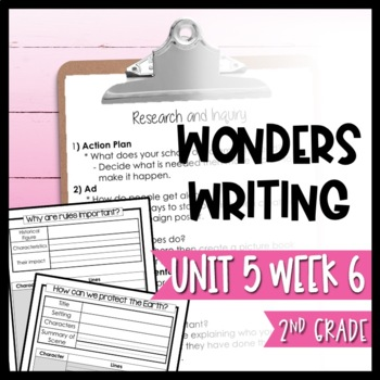 Wonders Writing and Grammar 2nd Grade Unit 5 Week 6