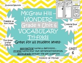 McGraw Hills wonders Grade 4 unit 6 Vocabulary practice TriFolds