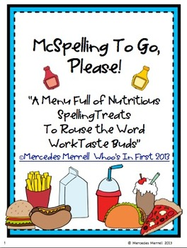 """McSpelling To Go, Please! """"A Menu Full of Nutritious Spelling Treats..."""""""