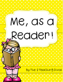 Me, As a Reader! By The 2 Teaching Divas