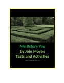 Me Before You by Jojo Moyes Tests and Activities