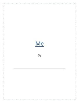 """Me"" Book: A Get  to Know You Project"