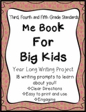 Yearlong Writing: Me Book for Big Kids- 3rd, 4th, 5th Grade-Common Core, No Prep