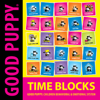 Time Blocks . Child Behavioral & Emotional Tools by GOOD PUPPY
