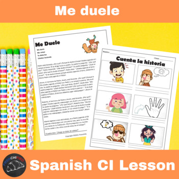 Me Duele - a Comprehensible Input lesson for Spanish learners