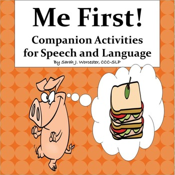 Me First!  Companion Activities for Speech and Language