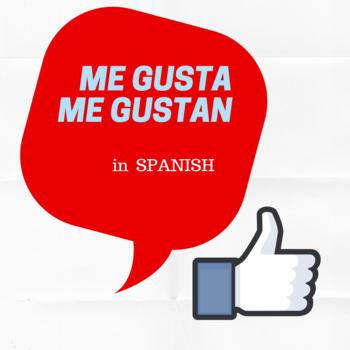 Me Gusta / Me gustan (La comida in Spanish)