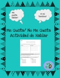 Me Gusta/ No Me Gusta Communicative Activity