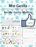Me Gusta / No Me Gusta Writing for Novice Spanish. GUSTAR Writing activity