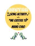 Me Gustas Tú - A Song to Teach Gustar