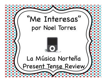 """Me Interesas"" & La Música Norteña Present Tense Review"