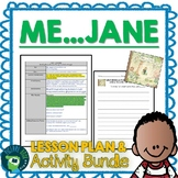 Me...Jane by Patrick McDonnell Plan and Activities