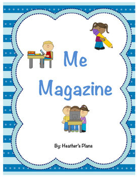 Me Magazine:  A Creative Writing Project