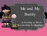 Me & My Buddy