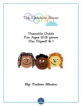 """""""Me, Myself & I""""/""""All About Me"""" Thematic Guide"""