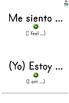 Me Siento ... y (Yo) estoy ... Feelings in Spanish