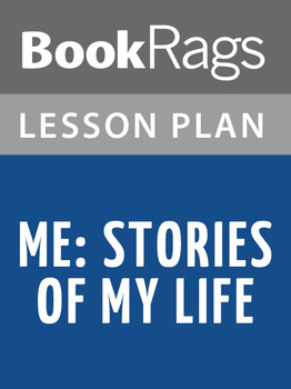 Me: Stories of My Life Lesson Plans