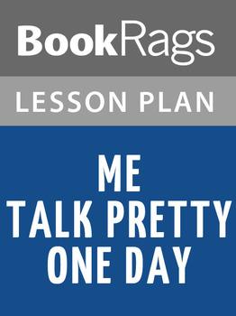 Me Talk Pretty One Day Lesson Plans